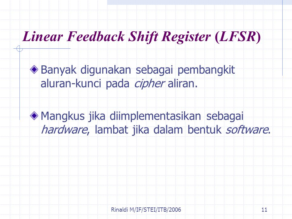 Linear Feedback Shift Register (LFSR)