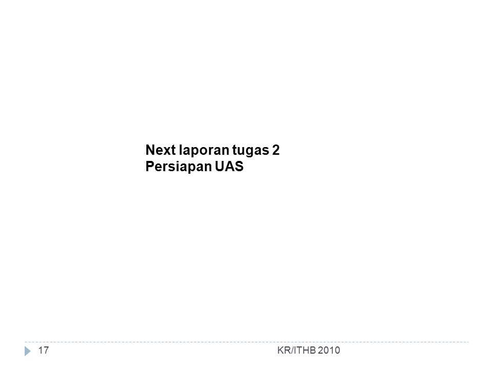 Next laporan tugas 2 Persiapan UAS KR/ITHB 2010