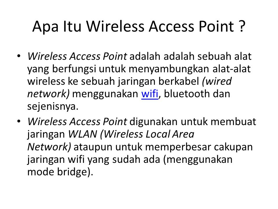 Apa Itu Wireless Access Point