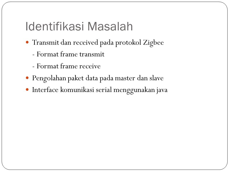 Identifikasi Masalah Transmit dan received pada protokol Zigbee