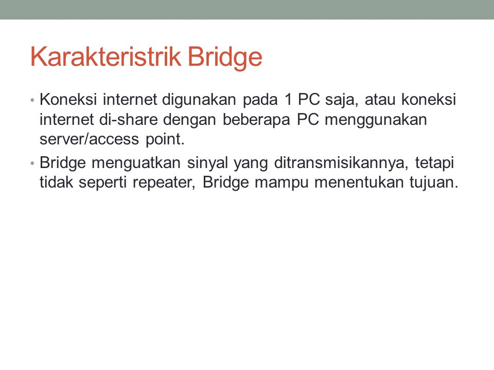 Karakteristrik Bridge