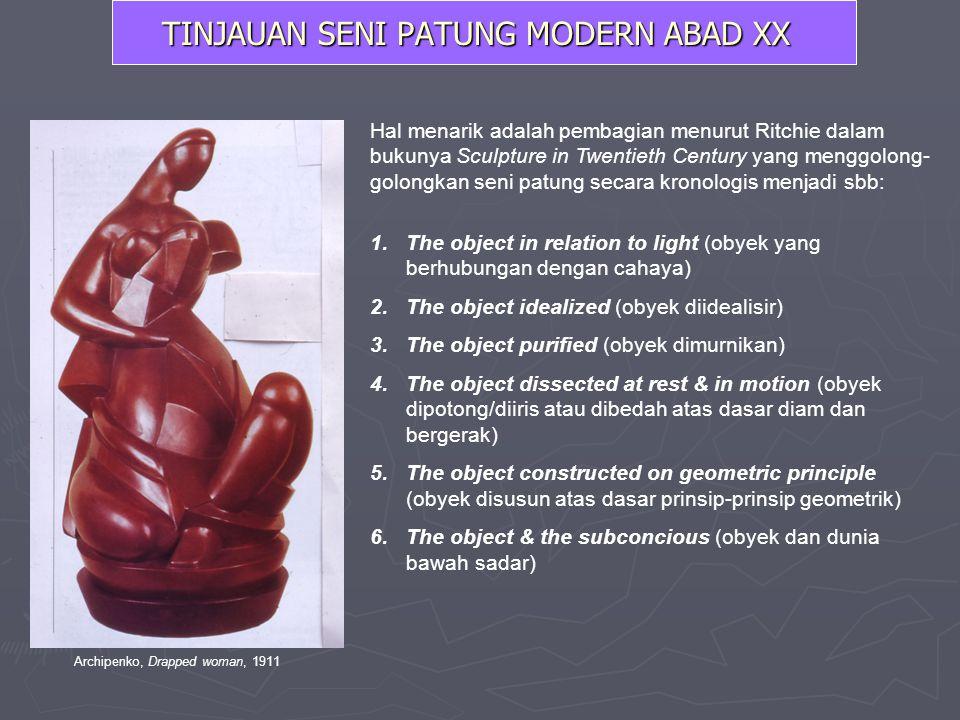 TINJAUAN SENI PATUNG MODERN ABAD XX
