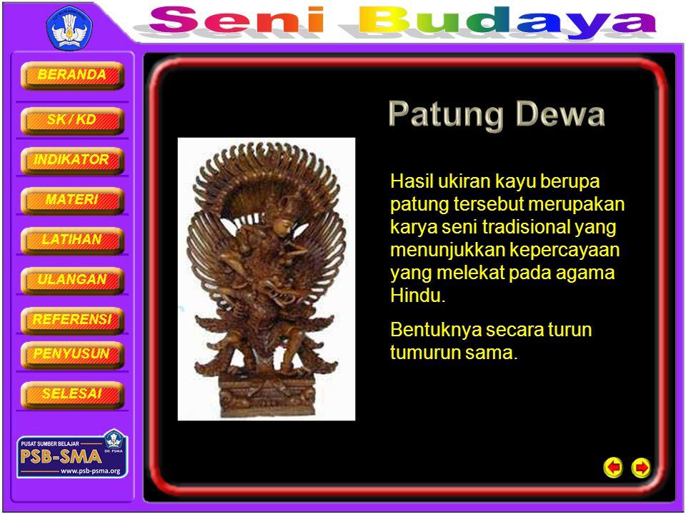 Hasil ukiran kayu berupa patung tersebut merupakan karya seni tradisional yang menunjukkan kepercayaan yang melekat pada agama Hindu.