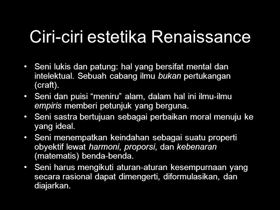 Ciri-ciri estetika Renaissance