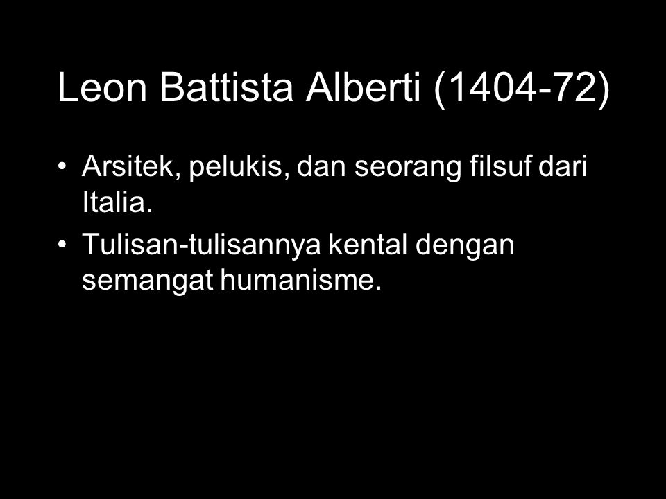 Leon Battista Alberti (1404-72)