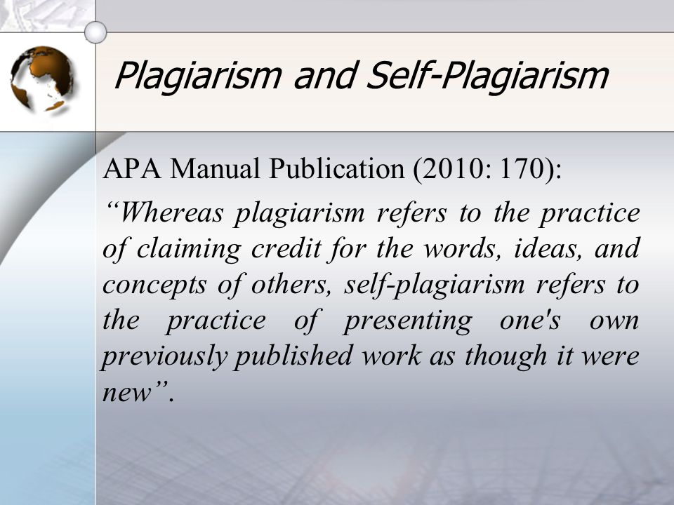 Plagiarism and Self-Plagiarism