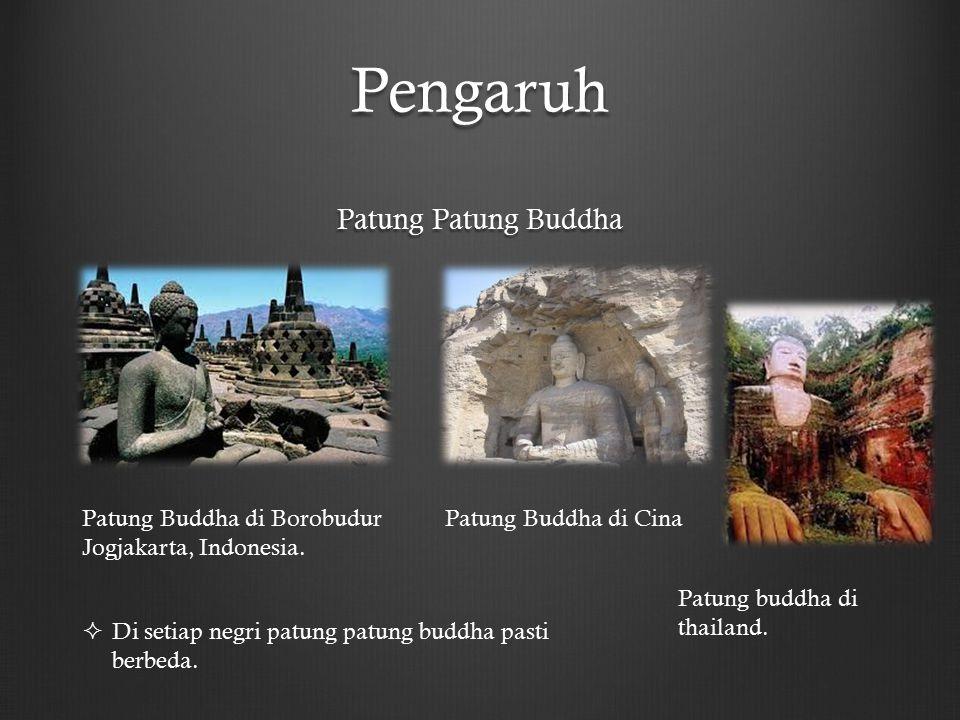 Pengaruh Patung Patung Buddha