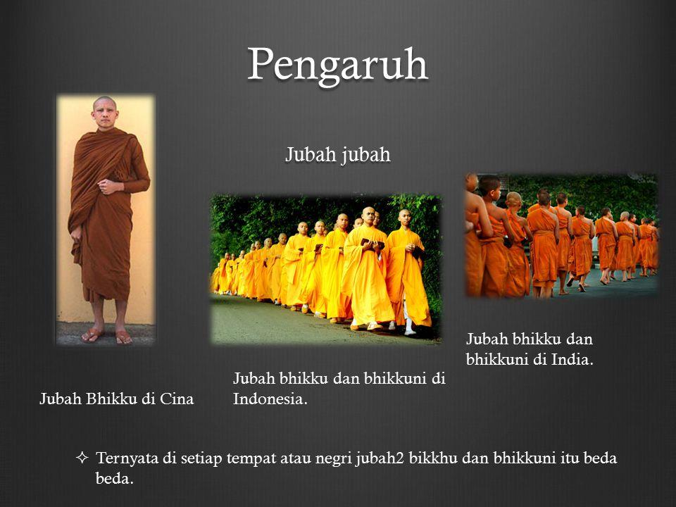 Pengaruh Jubah jubah Jubah bhikku dan bhikkuni di India.