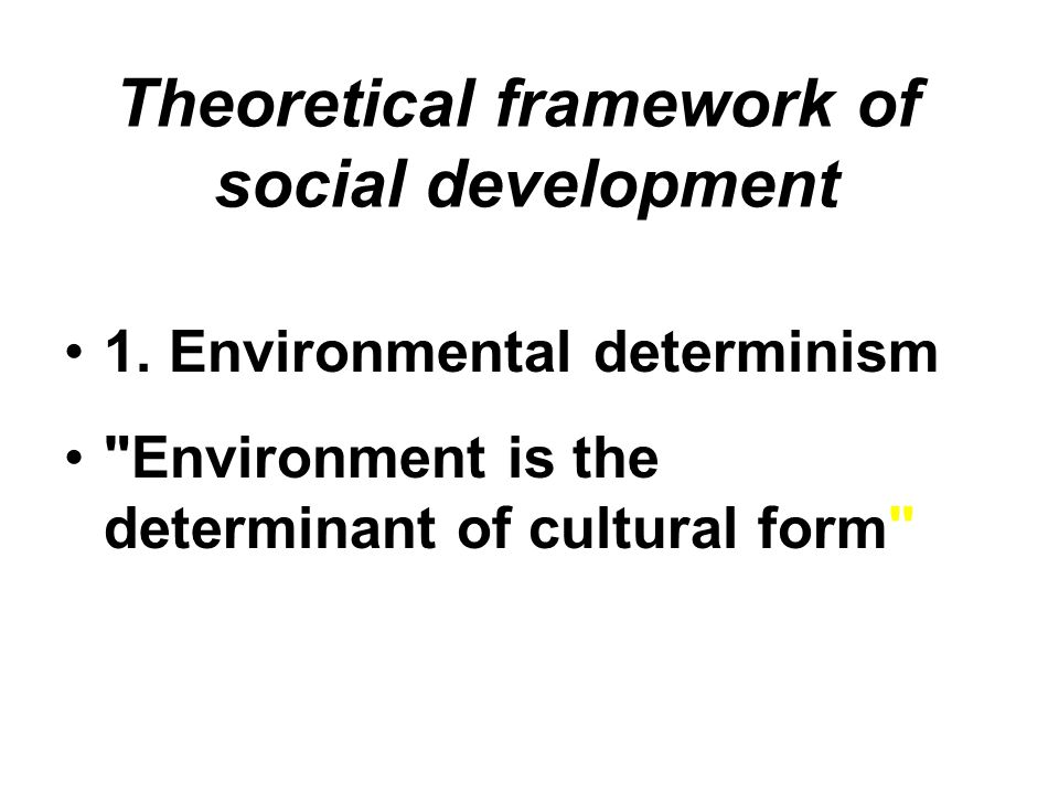 Theoretical framework of social development