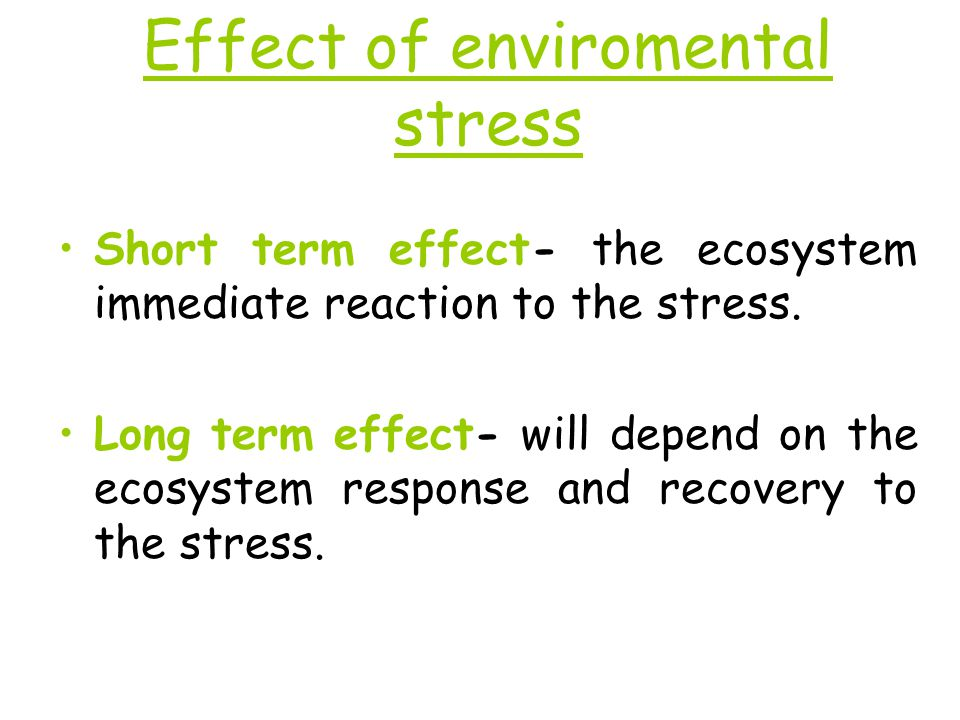 Effect of enviromental stress