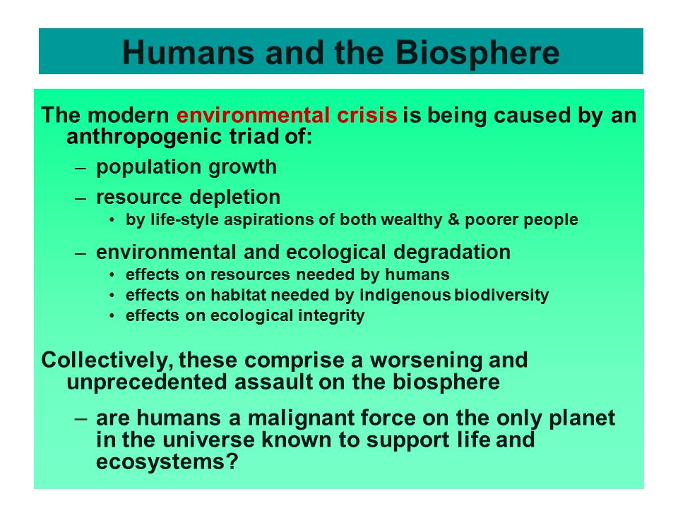 Humans and the Biosphere