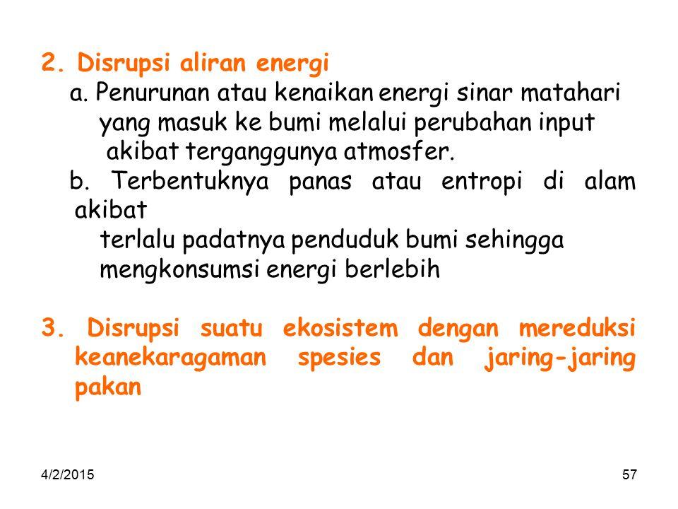 2. Disrupsi aliran energi