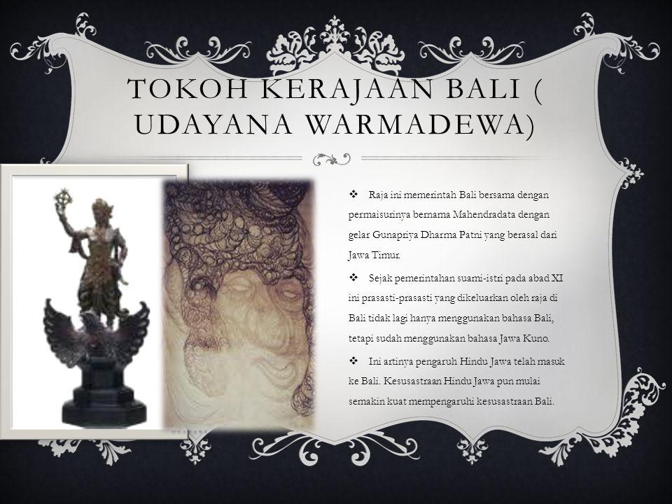 Tokoh kerajaan Bali ( Udayana warmadewa)