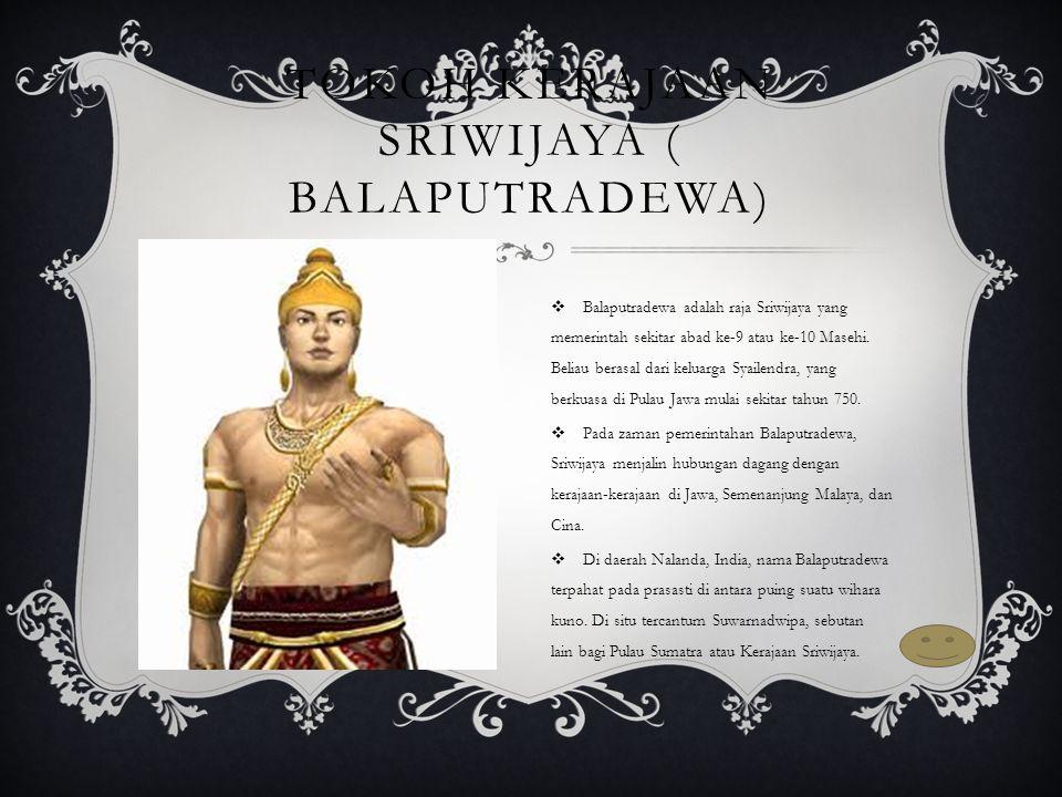 Tokoh kerajaan Sriwijaya ( Balaputradewa)
