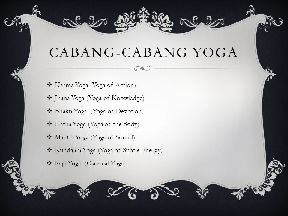 Cabang-Cabang Yoga Karma Yoga (Yoga of Action)
