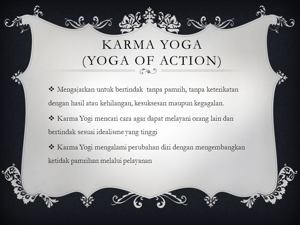 Karma Yoga (Yoga of Action)