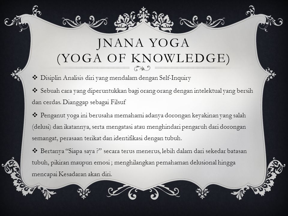 Jnana Yoga (Yoga of Knowledge)