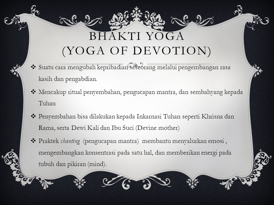 Bhakti Yoga (Yoga of Devotion)