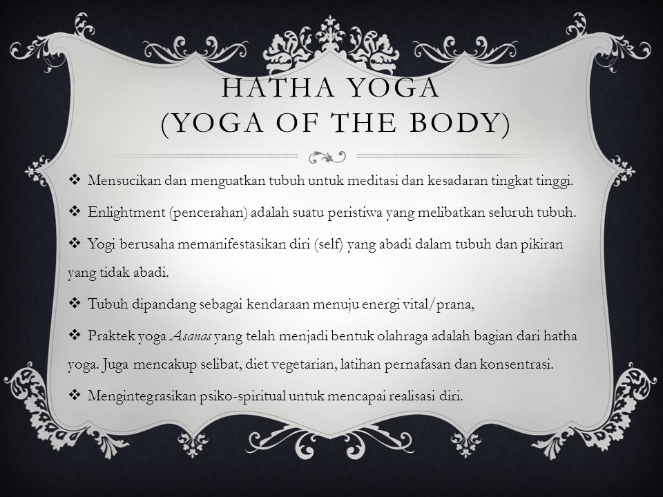 Hatha Yoga (Yoga of the Body)