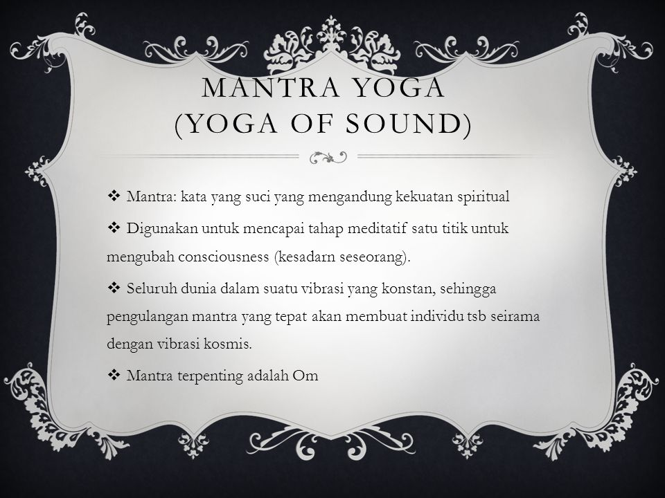 Mantra Yoga (Yoga of Sound)
