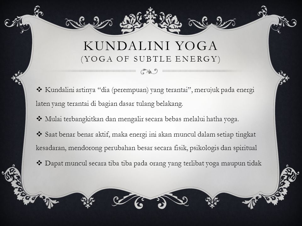 Kundalini Yoga (Yoga of Subtle Energy)
