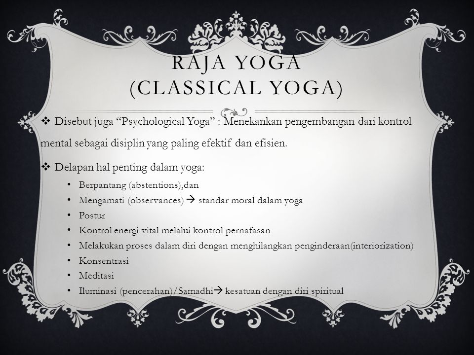 Raja Yoga (Classical Yoga)