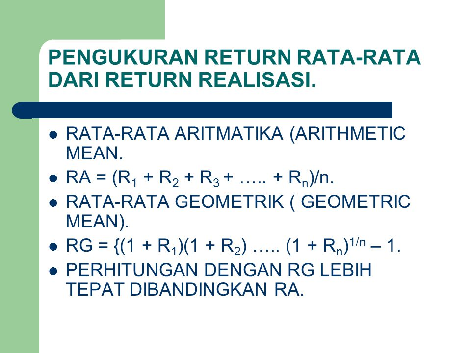 PENGUKURAN RETURN RATA-RATA DARI RETURN REALISASI.