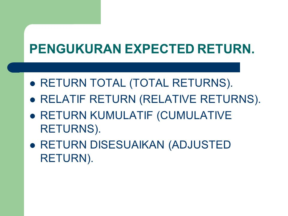 PENGUKURAN EXPECTED RETURN.