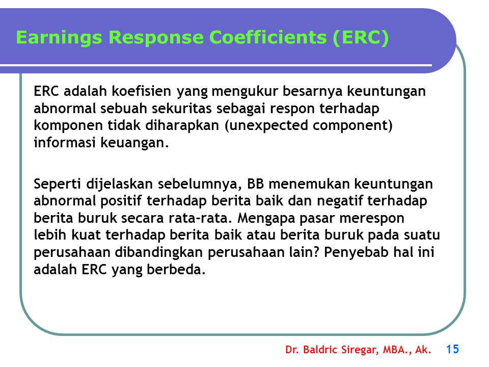 Earnings Response Coefficients (ERC)