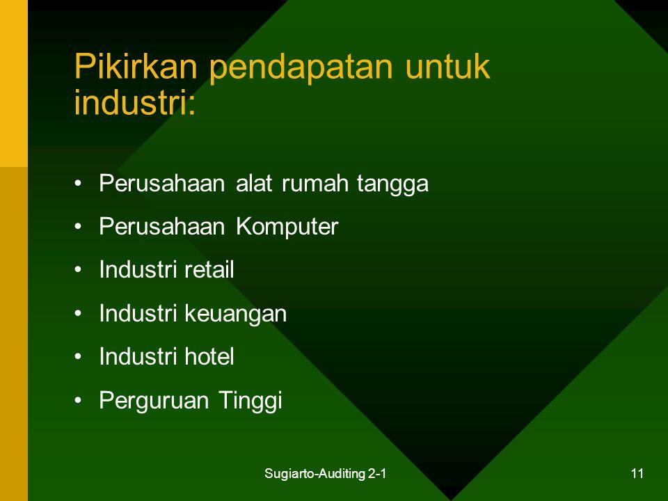 Pikirkan pendapatan untuk industri: