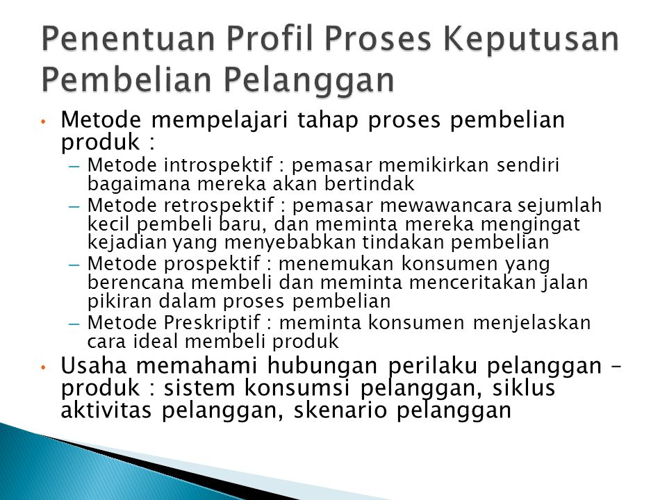 Penentuan Profil Proses Keputusan Pembelian Pelanggan