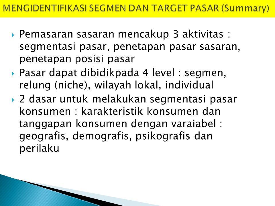 MENGIDENTIFIKASI SEGMEN DAN TARGET PASAR (Summary)