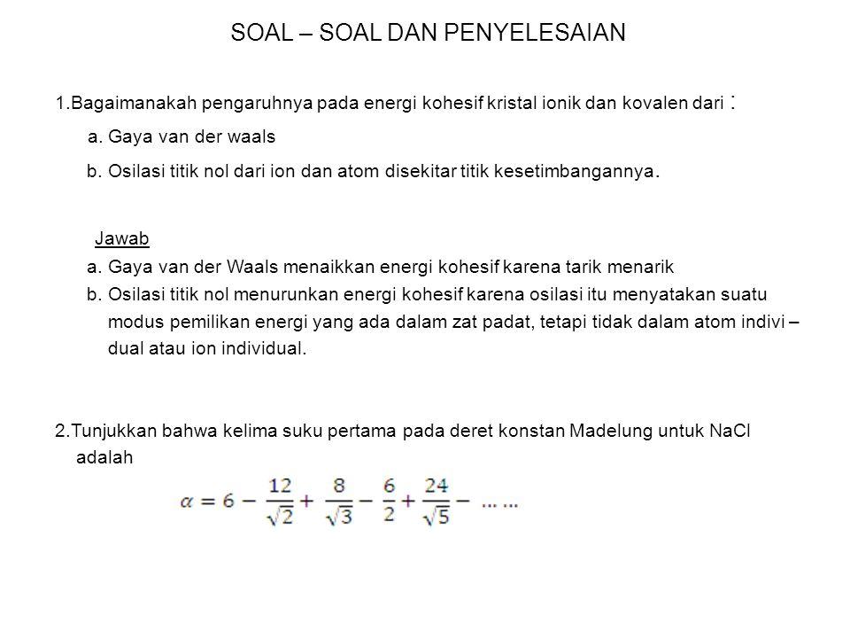 SOAL – SOAL DAN PENYELESAIAN