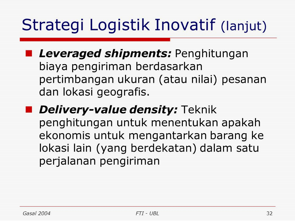 Strategi Logistik Inovatif (lanjut)