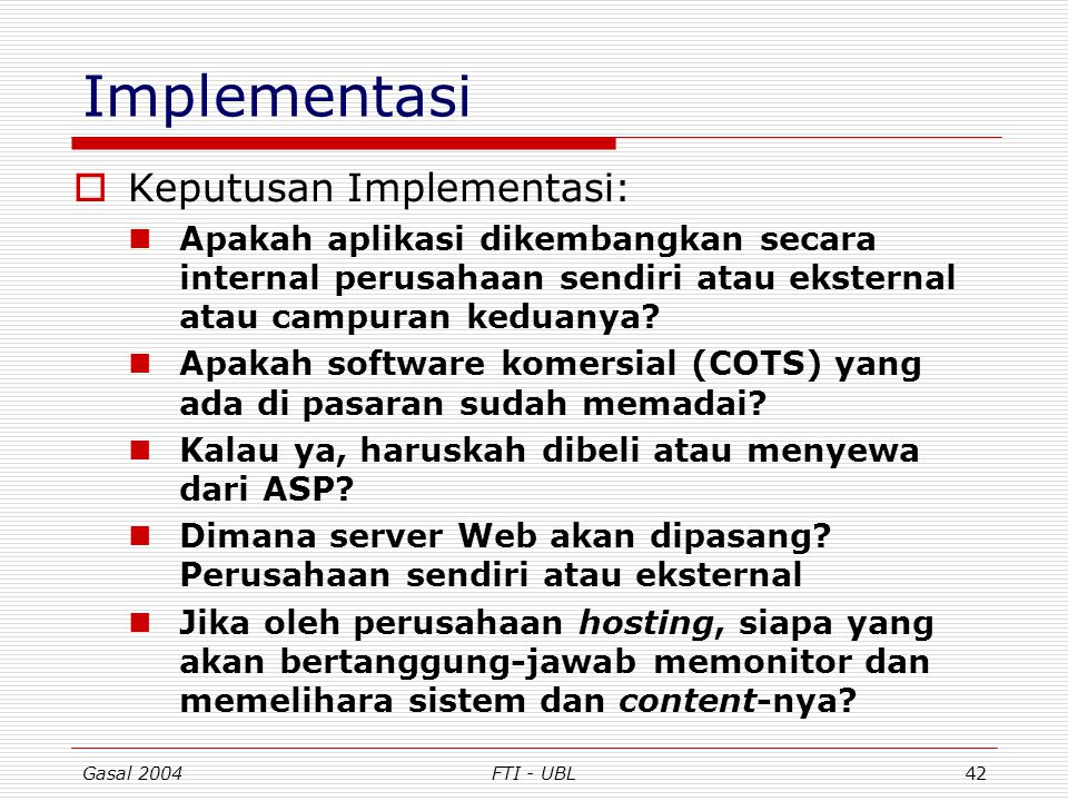 Implementasi Keputusan Implementasi:
