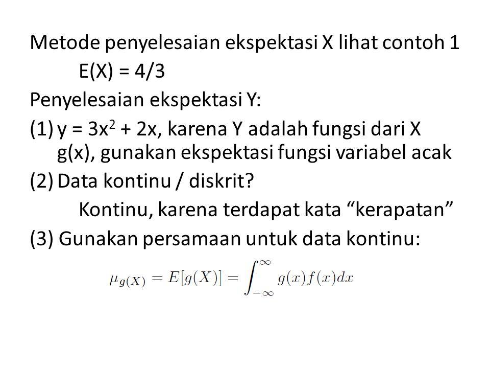 Metode penyelesaian ekspektasi X lihat contoh 1