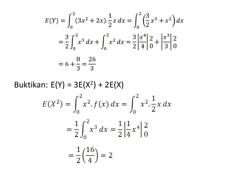 Buktikan: E(Y) = 3E(X2) + 2E(X)