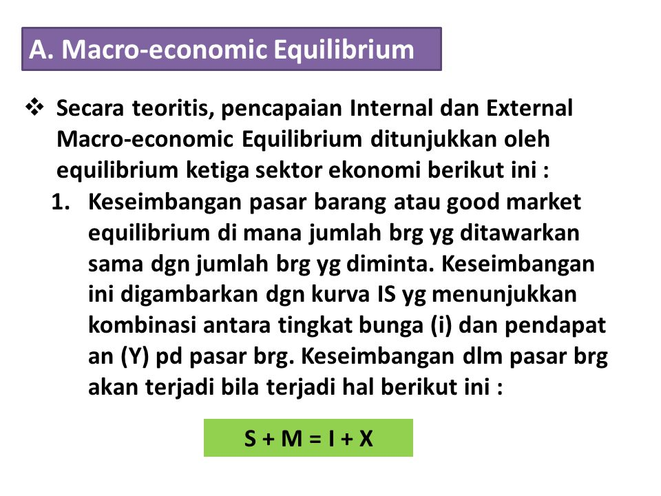 A. Macro-economic Equilibrium