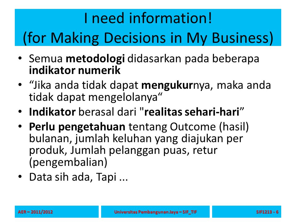 I need information! (for Making Decisions in My Business)