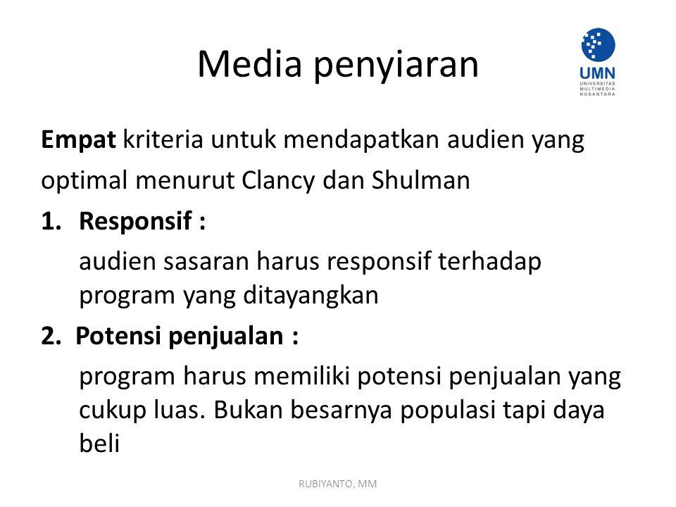 Media penyiaran Empat kriteria untuk mendapatkan audien yang