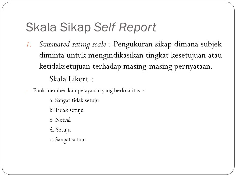 Skala Sikap Self Report