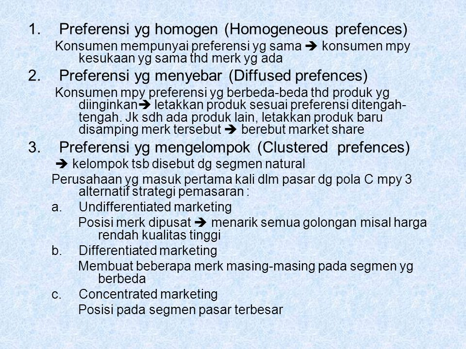 Preferensi yg homogen (Homogeneous prefences)