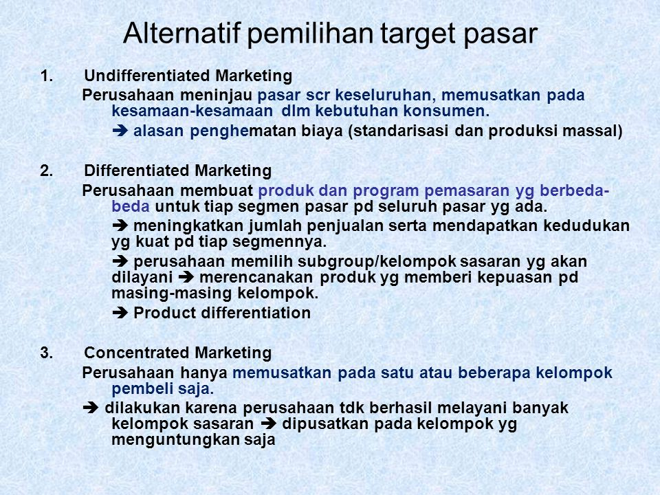 Alternatif pemilihan target pasar
