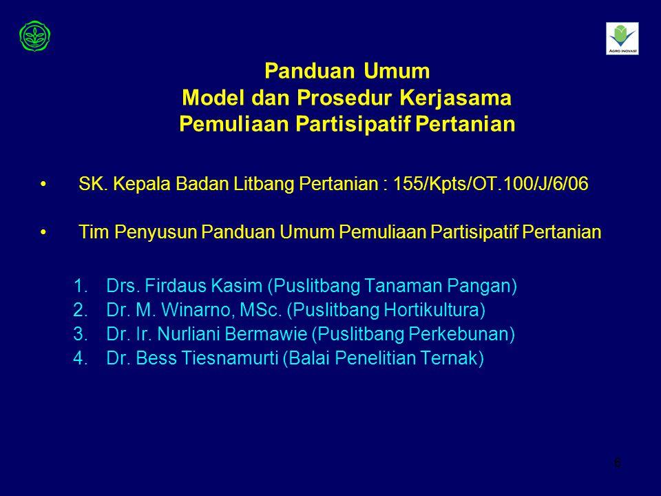 Panduan Umum Model dan Prosedur Kerjasama Pemuliaan Partisipatif Pertanian
