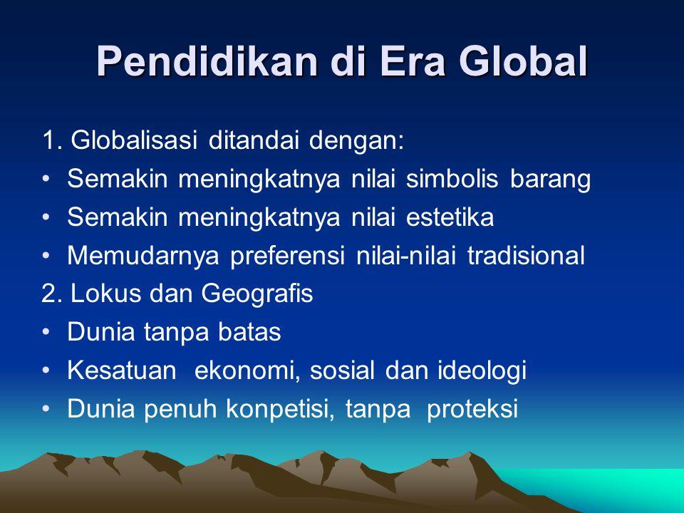 Pendidikan di Era Global