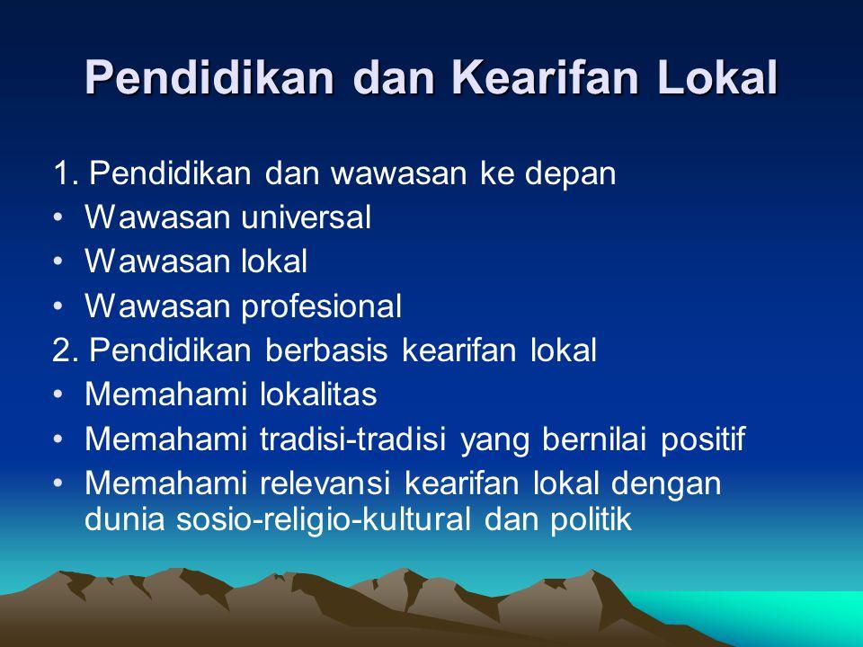 Pendidikan dan Kearifan Lokal