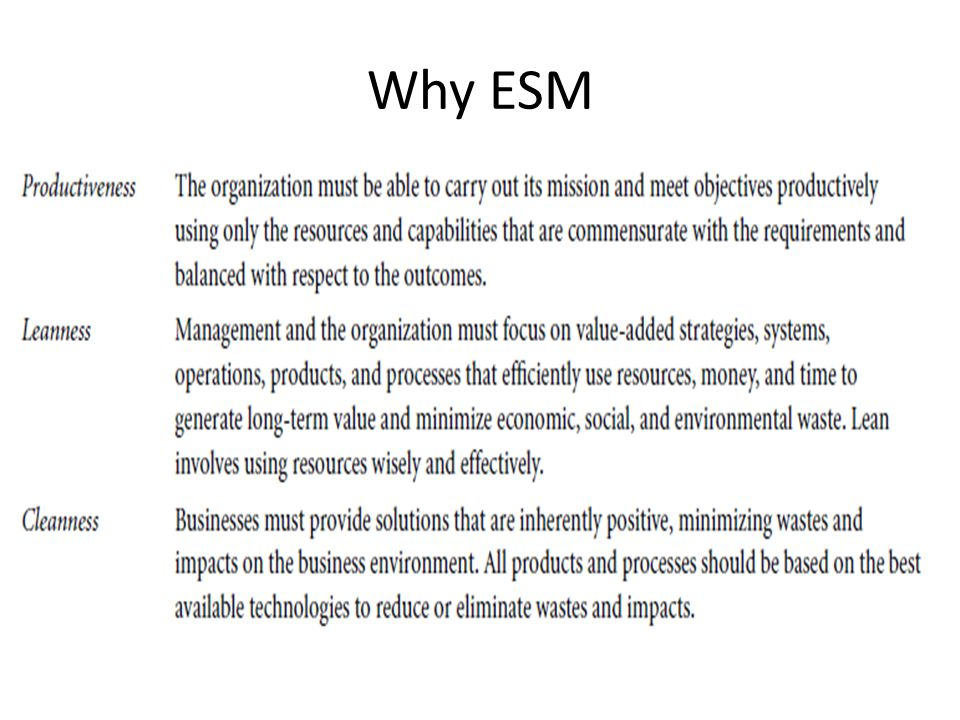 Why ESM
