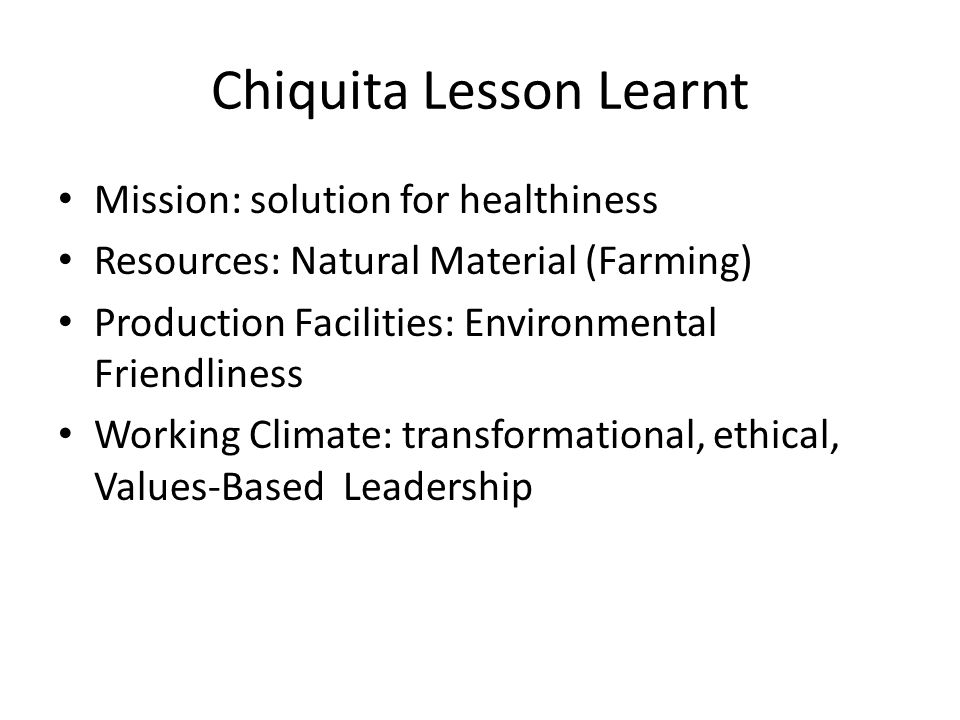 Chiquita Lesson Learnt