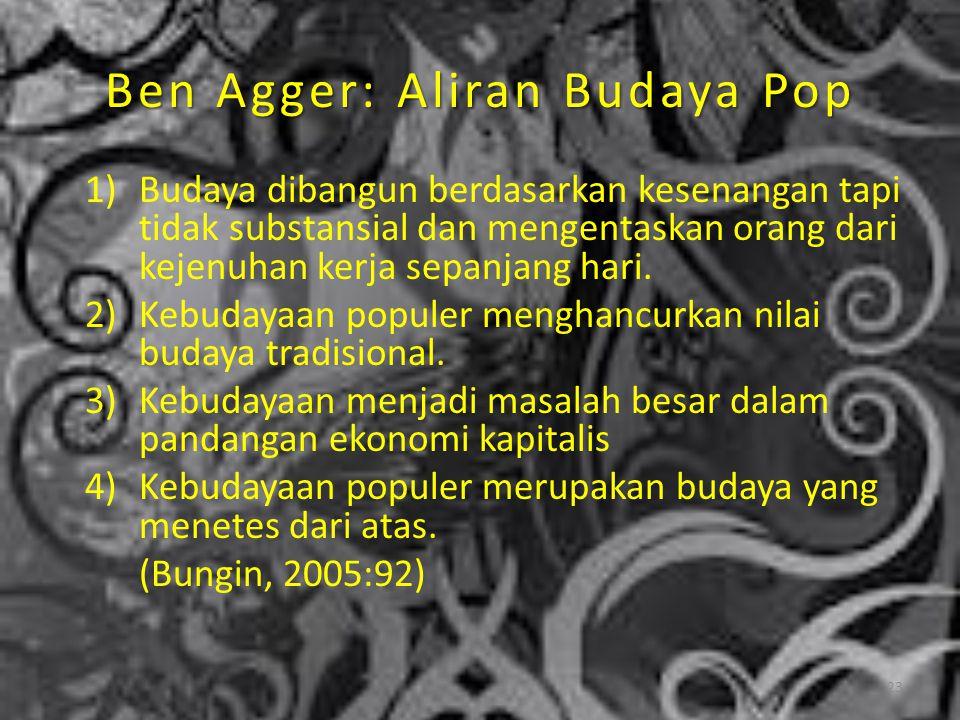 Ben Agger: Aliran Budaya Pop