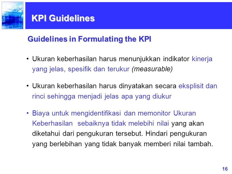 KPI Guidelines Guidelines in Formulating the KPI